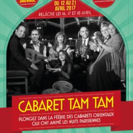 Cabaret Tam Tam / 12 au 21 avril